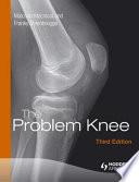 The Problem Knee, Third Edition