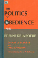 The Politics of Obedience and Étienne de La Boétie