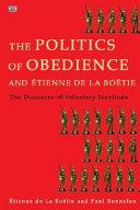 The Politics Of Obedience And Tienne De La Bo Tie