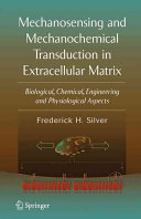 Mechanosensing and Mechanochemical Transduction in Extracellular Matrix Book