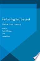 Performing For Survival