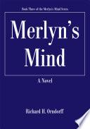 Merlyn's Mind