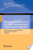 Emerging Technologies and the Digital Transformation of Museums and Heritage Sites Book