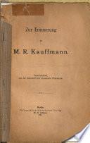Zur Erinnerung an M.R. Kauffmann