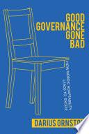 Good Governance Gone Bad