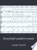 Everybody's Guide to Music
