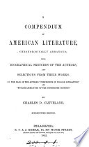 A Compendium Of American Literature Arranged By C D Cleveland Stereotyped Ed