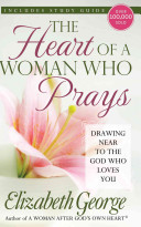The Heart of a Woman Who Prays Book