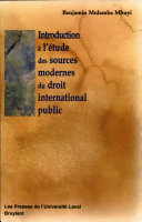 Introduction à l'étude des sources modernes du droit international public