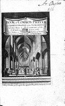 The Book of Common Prayer  Etc   Constitutions and Canons Ecclesiastical  Etc
