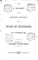 Digest of Reported Decisions of Tennessee  Vol  1