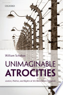 Unimaginable Atrocities