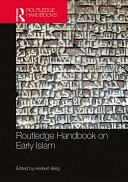 Routledge Handbook on Early Islam [Pdf/ePub] eBook
