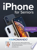 Iphone For Seniors Tips And Tricks