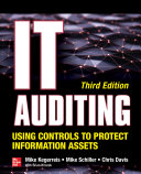 IT Auditing Using Controls to Protect Information Assets  Third Edition