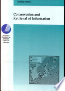 Conservation And Retrieval Of Information