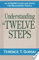 Understanding the Twelve Steps Book