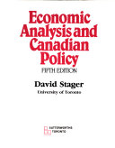 Economic Analysis And Canadian Policy