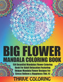 BIG Flower Mandala Coloring Book