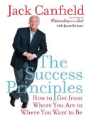 The Sucess Principles, Jack Canfield, 2005