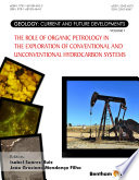 The Role of Organic Petrology in the Exploration of Conventional and Unconventional Hydrocarbon Systems Book