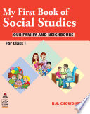 MY FIRST BOOK OF SOCIAL STUDIES FOR CLAS