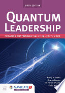 Quantum Leadership  Creating Sustainable Value in Health Care