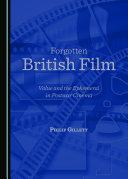 Forgotten British Film