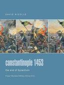 Constantinople  1453 Book PDF