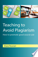 EBOOK  Teaching to Avoid Plagiarism  How to Promote Good Source Use