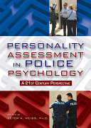 Personality Assessment in Police Psychology