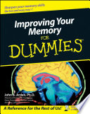 """Improving Your Memory For Dummies"" by John B. Arden"
