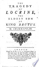 The Tragedy Of Locrine The Eldest Son Of King Brutus By Shakespear