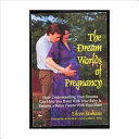 The Dream Worlds of Pregnancy