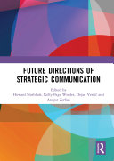 Future Directions of Strategic Communication