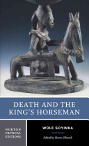 link to Death and the king's horseman : authoritative text : backgrounds and contexts, criticism in the TCC library catalog