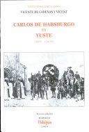 Carlos de Habsburgo en Yuste