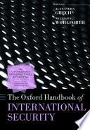 The Oxford Handbook of International Security Book