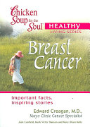 Chicken Soup for the Soul Healthy Living Series  Breast Cancer