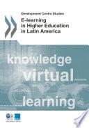 Development Centre Studies E Learning In Higher Education In Latin America