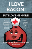 I Love Bacon  But I Love Me More