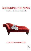 Shrinking the News