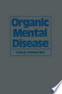 Organic Mental Disease Book PDF