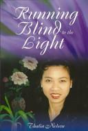 Running Blind to the Light