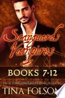 Scanguards Vampires  Books 7   12