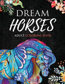 Dream Horses   Adult Coloring Book