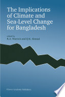 The Implications of Climate and Sea Level Change for Bangladesh Book