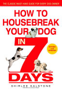 Pdf How to Housebreak Your Dog in 7 Days (Revised) Telecharger