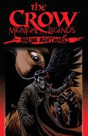 The Crow Midnight Legends  Vol  4  Waking Nightmares