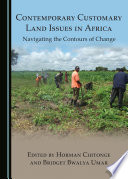Contemporary Customary Land Issues in Africa